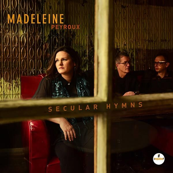 Image result for Madeleine Peyroux – Secular Hymns